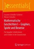 Mathematische Geschichten I - Graphen, Spiele und Beweise
