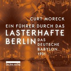 Ein Führer durch das lasterhafte Berlin (MP3-Download) - Moreck, Curt