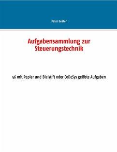 Aufgabensammlung zur Steuerungstechnik (eBook, PDF)
