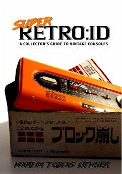 Super Retro:id (eBook, ePUB)