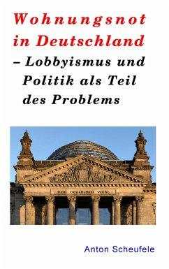 Wohnungsnot in Deutschland (eBook, ePUB)