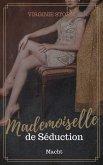Mademoiselle de Séduction: Macht (eBook, ePUB)