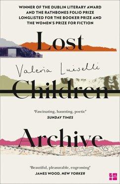 Lost Children Archive (eBook, ePUB) - Luiselli, Valeria