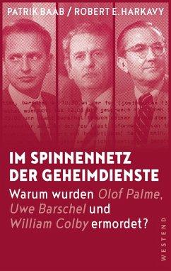 Im Spinnennetz der Geheimdienste (eBook, ePUB) - Harkavy, Robert E.; Baab, Patrik