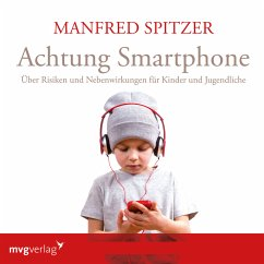 Achtung Smartphone (MP3-Download) - Spitzer, Manfred