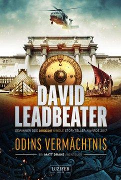 ODINS VERMÄCHTNIS (ein Matt Drake Abenteuer) (eBook, ePUB) - Leadbeater, David
