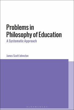Problems in Philosophy of Education (eBook, PDF) - Johnston, James Scott