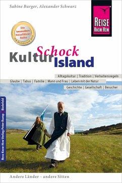 Reise Know-How KulturSchock Island (eBook, ePUB) - Burger, Sabine; Schwarz, Alexander