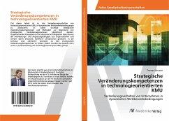 Strategische Veränderungskompetenzen in technologieorientierten KMU