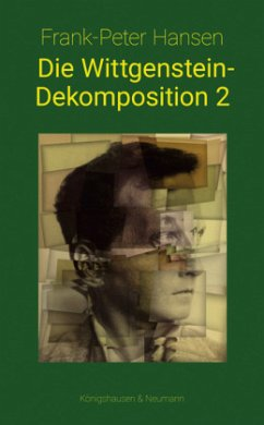 Die Wittgenstein-Dekomposition 2 - Hansen, Frank-Peter