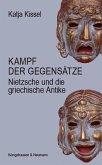 Der Kampf der Gegensätze in Nietzsches Kunsttheorie