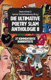 Die ultimative Poetry Slam Anthologie 2