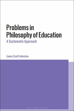 Problems in Philosophy of Education (eBook, ePUB) - Johnston, James Scott