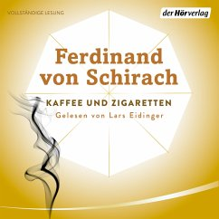 Kaffee und Zigaretten (MP3-Download) - Schirach, Ferdinand von