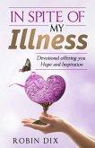 In Spite Of My Illness (eBook, ePUB)