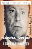 Alfred &quote;Sharkey&quote; Cupola Jamaica, Queens Genovese Soldier (eBook, ePUB)