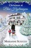 Christmas at Blue Hydrangeas (A Cape Cod Bed & Breakfast Story, #1) (eBook, ePUB)