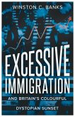 Excessive Immigration (eBook, ePUB)