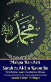Makna Dan Arti Surah 72 Al-Jin Kaum Jin Versi Bahasa Inggris Dan Bahasa Melayu (The Meaning of Surah 72 Al-Jinn Bilingual Edition English And Malay) (eBook, ePUB)