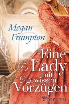 Eine Lady mit gewissen Vorzügen - Frampton, Megan