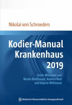 Kodier-Manual Krankenhaus 2019 - Schroeders, Nikolai von