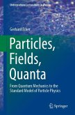 Particles, Fields, Quanta