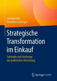 Strategische Transformation im Einkauf - Heß, Gerhard; Laschinger, Manfred
