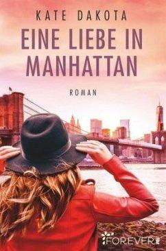 Eine Liebe in Manhattan - Dakota, Kate