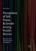 Perceptions of Self, Power, & Gender Among Muslim Women