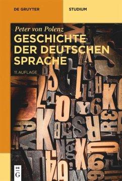 Geschichte der deutschen Sprache - Polenz, Peter von