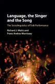 Language, the Singer and the Song (eBook, PDF)