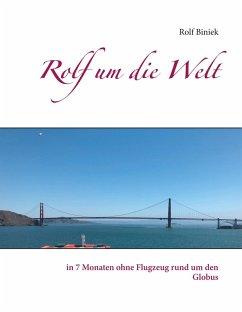 Rolf um die Welt (eBook, ePUB)