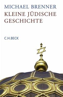 Kleine jüdische Geschichte (eBook, ePUB) - Brenner, Michael