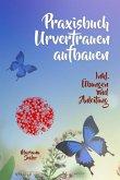 URVERTRAUEN LERNEN: Der kleine Praxisleitfaden zu Urvertrauen und Geborgenheit (eBook, ePUB)