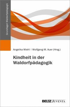 Kindheit in der Waldorfpädagogik (eBook, PDF)