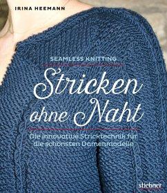 Stricken ohne Naht (eBook, ePUB) - Heemann, Irina