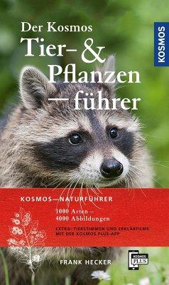 Der Kosmos Tier- und Pflanzenführer (eBook, ePUB) - noch unbekannt
