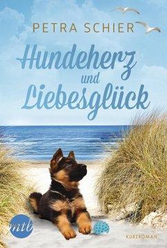 Hundeherz und Liebesglück (eBook, ePUB) - Schier, Petra