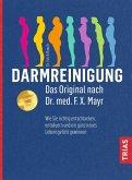 Darmreinigung. Das Original nach Dr. med. F.X. Mayr (eBook, ePUB)
