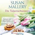 Die Tulpenschwestern (Ungekürzt) (MP3-Download)