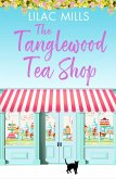 The Tanglewood Tea Shop (eBook, ePUB)