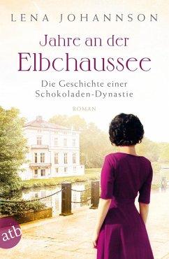 Jahre an der Elbchaussee / Hamburg-Saga Bd.2 (eBook, ePUB) - Johannson, Lena