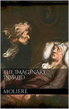 The Imaginary Invalid (eBook, ePUB)