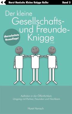 Der kleine Gesellschafts- und Freunde-Knigge 2100 (eBook, ePUB)
