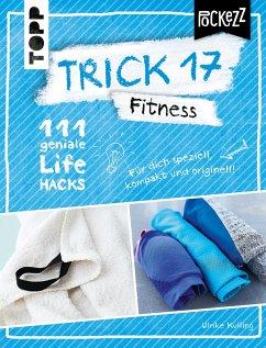 Trick 17 Pockezz - Fitness (eBook, PDF) - Kulling, Ulrike