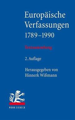 Europäische Verfassungen 1789-1990 - Wißmann, Hinnerk