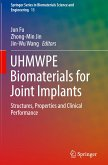 UHMWPE Biomaterials for Joint Implants