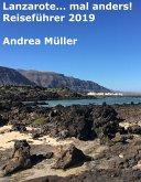 Lanzarote... mal anders! Reiseführer 2019 (eBook, ePUB)