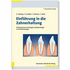 Einführung in die Zahnerhaltung (eBook, PDF) - Attin, Thomas; Hellwig, Elmar; Klimek, Joachim; Schäfer, Edgar