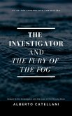 The Investigator and the Fury of the Fog (The Apprentices Chronicles, #2) (eBook, ePUB)